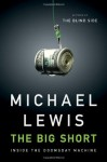 The Big Short, Michael Lewis, 2008 market crash, housing bubble, mortgage bubble