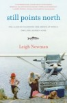 Still Points North, Leigh Newman