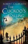 The Cuckoo's Calling, Robert Galbraith, J.K. Rowling