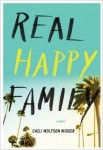 Real Happy Family, Caeil Wolfson Widger, Hollywood, reality TV, satirical novel