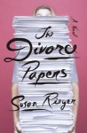 Divorce Papers, Susan Rieger, fiction