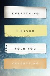 Everything I Never Told You, Celeste Ng, fiction