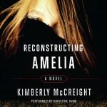Reconstructing Amelia, Kimberly McCreight, audiobook, thriller