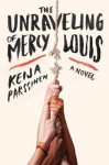 Unraveling of Mercy Louis, Keija Parssinen